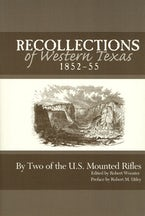 Recollections of Western Texas, 1852-55
