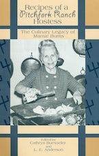 Recipes of a Pitchfork Ranch Hostess