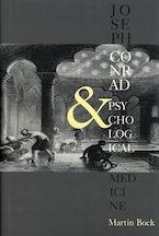 Joseph Conrad and Psychological Medicine