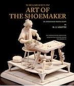 M. de Garsault's 1767 Art of the Shoemaker
