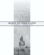 Born to This Land