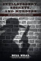 Skullduggery, Secrets, and Murders