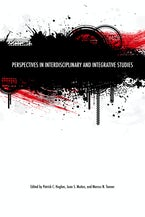 Perspectives in Interdisciplinary and Integrative Studies