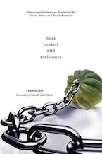Food, Control, and Resistance