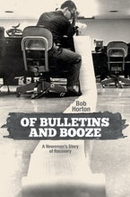 Of Bulletins and Booze