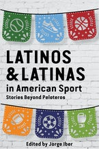 Latinos and Latinas in American Sport