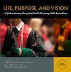 Life, Purpose, and Vision
