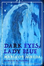 Dark Eyes, Lady Blue