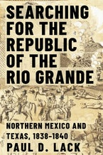 Searching for the Republic of the Rio Grande